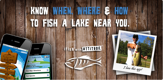 The iFish Series of Apps - Know When, Where & How to Fish a Lake Near You